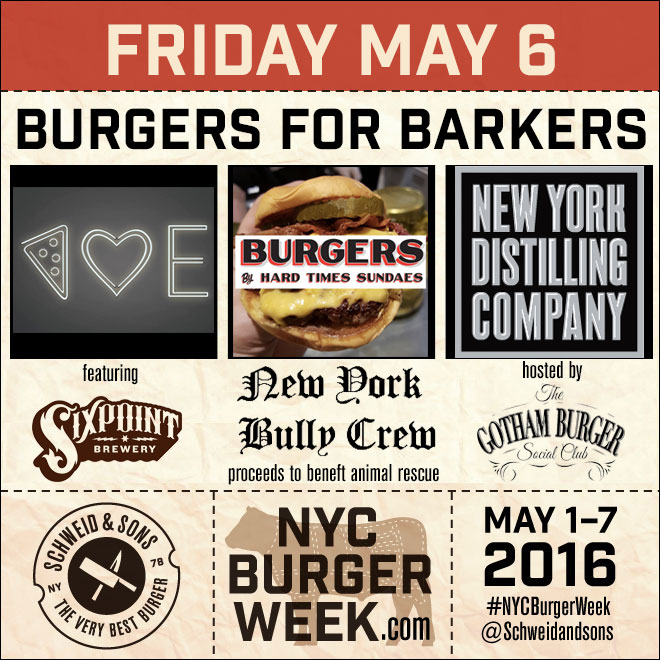 NYC-Burger-Week-2016-Burgers-For-Barkes-Hard-Times-Sundaes-Emily-Schweid-and-Sons