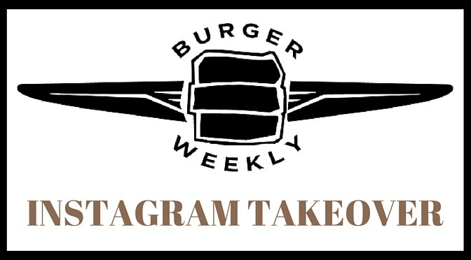 burger-weekly-instagram-takeover