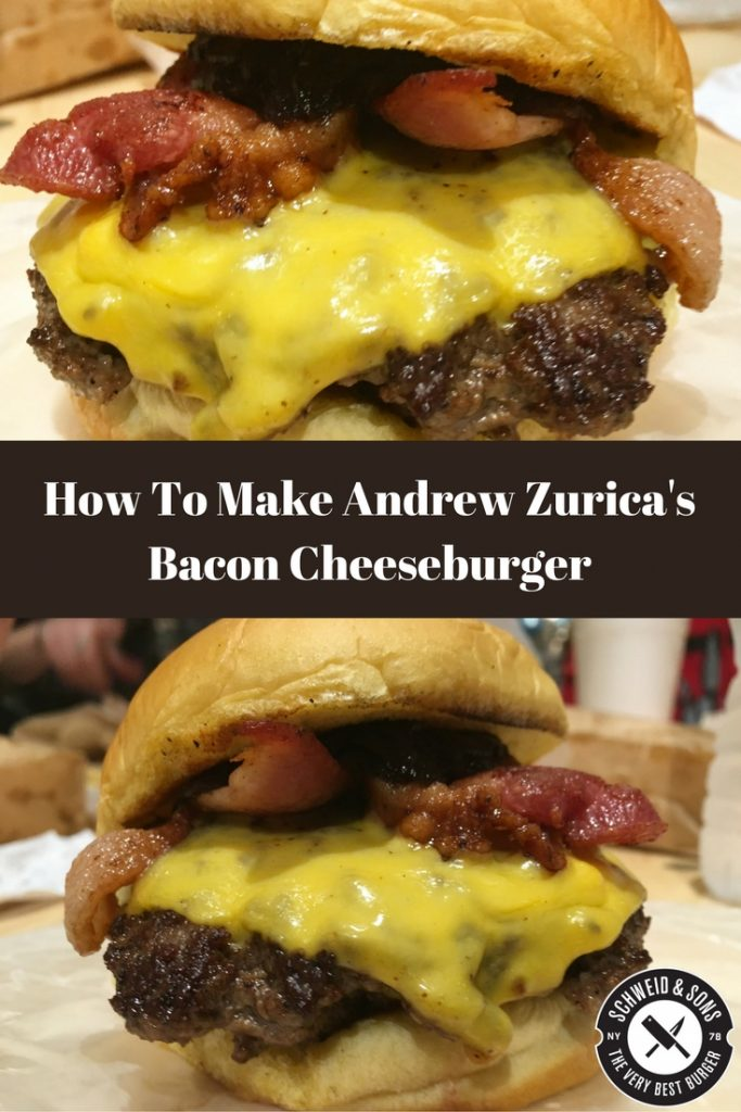 ANDREW ZURICA'S BACON CHEESEBURGER